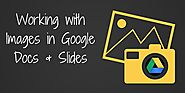 Working with Images in Google Docs & Slides