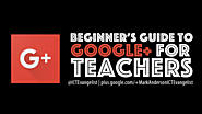 Beginner's Guide to Google+ for teachers (the crib sheet)