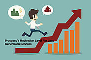 Importance Of Judging A Prospect's Motivation Level For Lead Generation Services