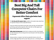 Best Big And Tall Computer Chairs For Better Comfort