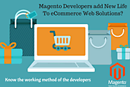 Magento Developers add New Life To eCommerce Web Solutions