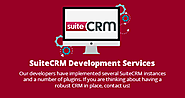 2 Attributes That Help to Filter the Best SuiteCRM Development Services