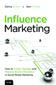 Influence Marketing Book - Beyond Social Scoring for Influence Marketing