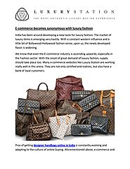 E commerce becomes synonymous with luxury fashion