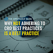 Conversion Rate Optimization Best Practice: Ignore Best Practices