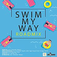 Ezra x Jiggy x Scoobay - Swim My Way (RoadMix)