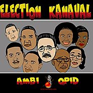 AMBI & QPID - ELECTION KANAVAL (OFFICIAL KIX OFF VIDEO)