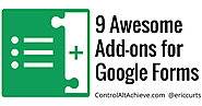 Control Alt Achieve: 9 Awesome Add-ons for Google Forms