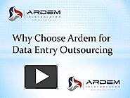 Why Choose Ardem for Data Entry Outsourcing