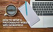 Make an Awesome Photography Website with Wordpress (Step-by-step Guide) - X-Light Photography