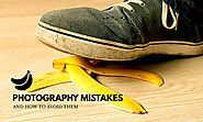 22 Common Photography Mistakes (To Avoid Like Banana Peels) - X-Light Photography