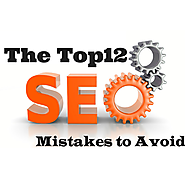the top 12 SEO mistakes You should avoid