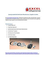Spring loaded fail safe brake manufacturer