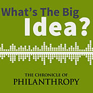 What's the Big Idea? by Allison Fine and The Chronicle of Philanthropy on iTunes