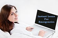 Instant Loans For Emergencies – Best Way To Grab Quick Funds Against Unwanted Bills