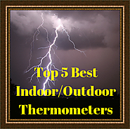 Indoor Outdoor Thermometers - Which Are Best?