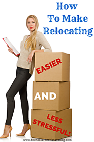 How To Make Relocating Easier And Less Stressful