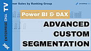 Advanced Segmentation Example Using DAX in Power BI