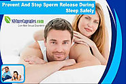 Prevent And Stop Sperm Release During Sleep Safely