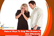 Natural Ways To Stop Wet Dreams In Men Effectively