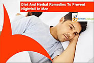 Diet And Herbal Remedies To Prevent Nightfall In Men