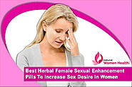 Best Herbal Female Sexual Enhancement Pills To Increase Sex Desire In Women