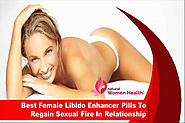 Best Female Libido Enhancer Pills To Regain Sexual Fire In Relationship