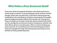 What Makes a Pizza Restaurant Good?