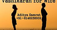 Vashikaran Mantra For Wife