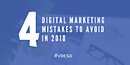 4 Digital Marketing Mistakes to Avoid in 2018