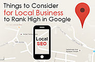 3 Useful Things to Consider For Local Businesses to Rank High in Google