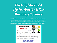 Best Lightweight Hydration Pack For Running Reviews