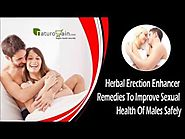 Herbal Erection Enhancer Remedies To Improve Sexual Health Of Males Safely