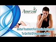 Herbal Treatment For Erectile Dysfunction To Get Rid Of Impotence In Men
