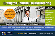 Brampton Courthouse Bail Hearing