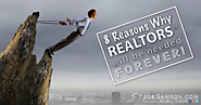 8 Reasons Why REALTORS® Will Be Needed FOREVER!