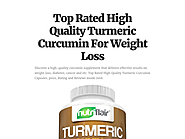 Top Rated High Quality Turmeric Curcumin For Weight Loss