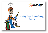 Safety Tips You Should Consider for Welding Wires to Avoid Accidents - Neskeb Cables Pvt. Ltd