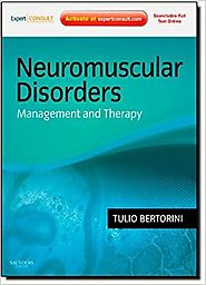 Neuromuscular Disorders: Treatment and Management: Expert Consult - Online and Print, 1e Hardcover – 20 Sep 2010