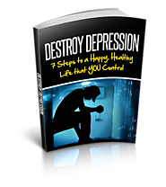 The Destroy Depression System