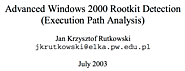 Advanced Windows 2000 Rootkit Detection (Execution Path Analysis)