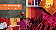 Top Trends in Rugs for all Budget
