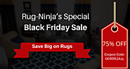Save Big on Rugs with Rug-Ninja's Special Black Friday Sale