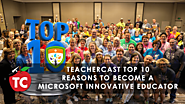 Top 10 Reasons to be a Microsoft Innovative Educator