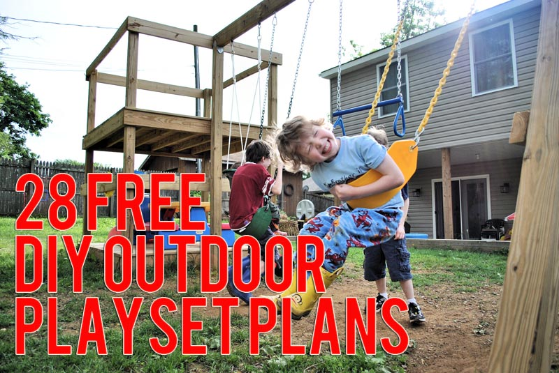 Headline for Awesome and Free DIY Playset Plans