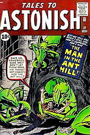 "3: Tales to Astonish (v1) #27 - ""The Man in the Ant Hill! """