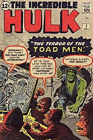 "8: Incredible Hulk (v1) #2 - ""The Terror of the Toad Men! """