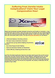 Suffering From Xarelto Intake Complications? Claim your legal compensation now!