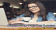 Same Day Payday Loans- Financial Deal At Cost Of Feasible Terms