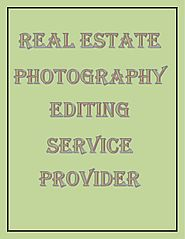 High Dynamic Image Editing Service for Real Estate and Architectural Photographers